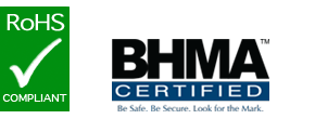 RoHS compliant BHMA Certified